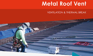 Metal Roof Ventilation Prevent Moisture Build Up