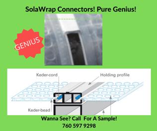 Greenhouse connectors SolaWrap Greenhouse plastic. 760 597 9298