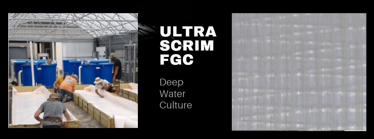 Ultra Scrim FGC Deep Water Culture 2