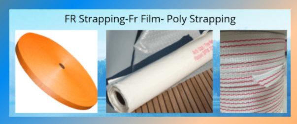 Fire Retardant Strapping, Film, Tapes