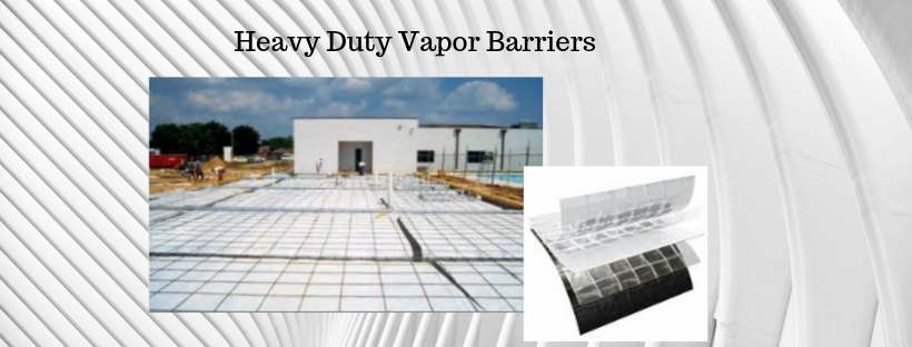 Vapor Barrier heavy duty poly